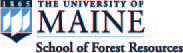 The University of Maine, School of Forest Resources