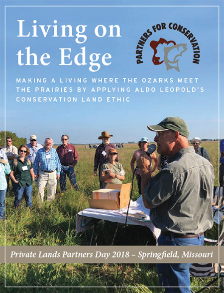 Living on the Edge - Private Lands Partners Day 2018 - Springfield, Missouri