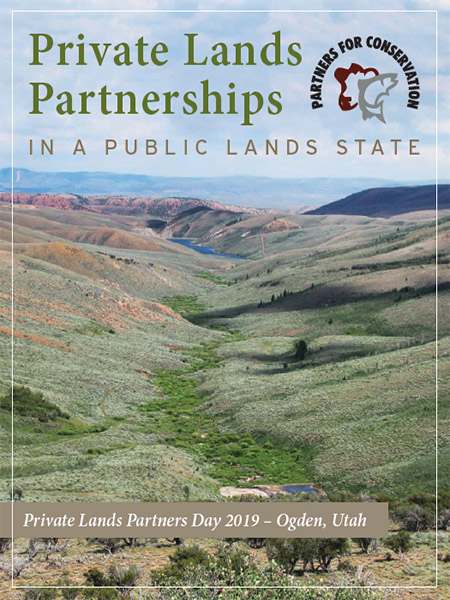 Private Lands Partnerships in a Public Lands State - Private Lands Partners Day 2019 - Ogden, UT